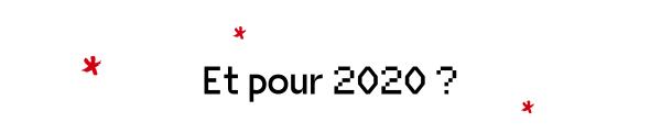 Et pour 2020